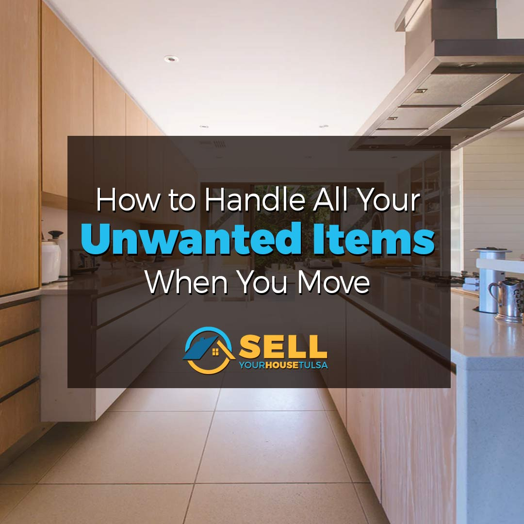 unwanted items when moving