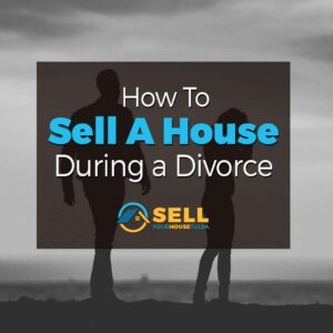 sell house during divorce jenks