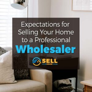 sell house to Owasso wholesaler