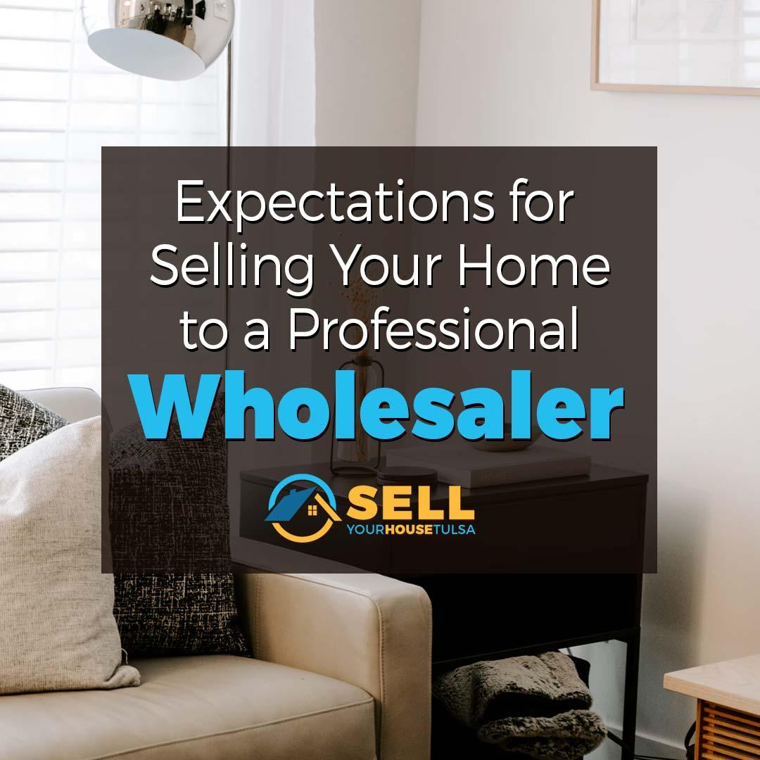 sell house to Owasso wholesaler